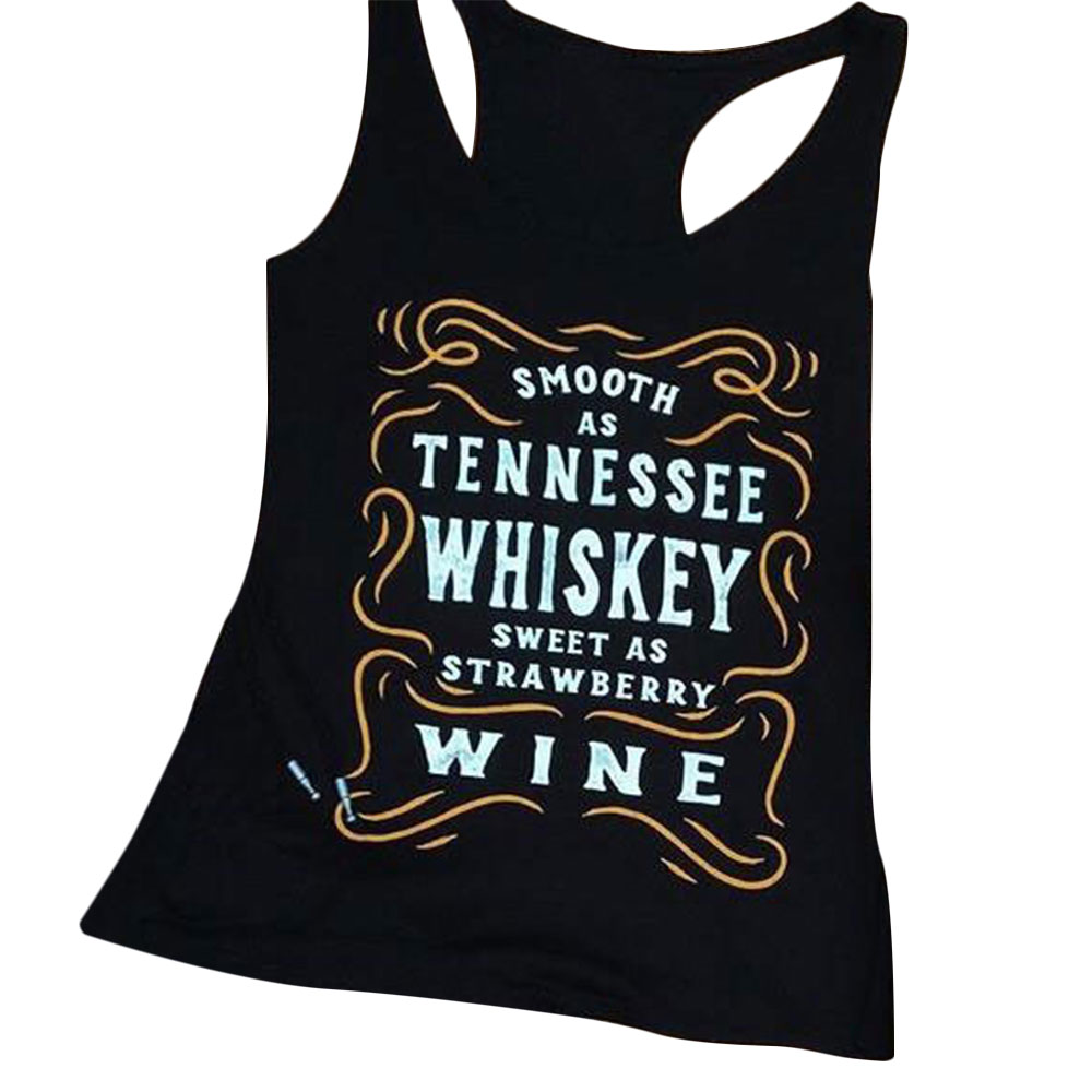 2018 Hot Sale VESSOS Women Top Tees Shirts Tank Top Smooth As Tennessee Whiskey Tank Polyester Fashion Letter Printed Black in Tank Tops from Women 39 s Clothing