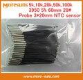 Envío Gratis 10 unids/lote termistor NTC sensor de temperatura de 5 k, 10 k, 20 k, 50 k, 100 k 3950 5% 60mm 28 #3*20 sensor de NTC