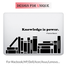 Knowlege is Power Quote Laptop Sticker for Apple Macbook Decal Pro Air Retina 11 12 13 15 inch Vinyl Mac HP Mi Surface Book Skin