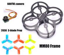 Tiny MM80 80mm Carbon Fiber Super Light Frame 600TVL 170 degree super small camera for PIKO
