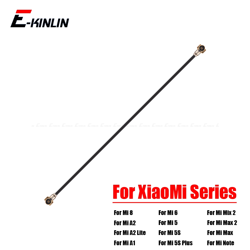 New For XiaoMi Mi 8 SE A2 A1 6 5 5S Plus 4 4S 4C 4i Mix 2S Max 2 Note Pro Wi-Fi Wifi Antenna Connector Signal Flex Cable