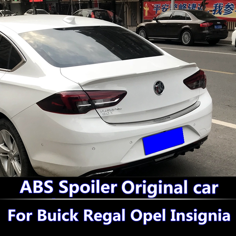 For Buick Regal Opel Insignia 2017 2018 spoiler High Quality ABS Material Car Rear Wing Primer Color Rear Spoiler For NEW Regal