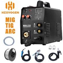 HZXVOGEN Новое поступление Mig сварочный аппарат MIG250 MIG TIG ARC сварочный аппарат газовый сварочный аппарат 220 В Mig сварочный аппарат 3 в 1