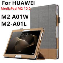 Case For Huawei MediaPad M2 10.0 Smart cover Faux Leather Protective Tablet For HUAWEI MediaPad M2-A01L M2-A01w PU Case Protecto