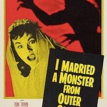 Me caso con un monstruo del espacio exterior ciencia ficción película clásica Horror póster vintage retro lienzo DIY papel de pared decoración del hogar regalo