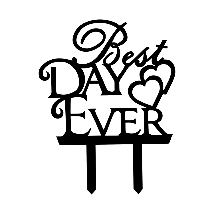 Best Day Ever Love Heart Wedding Cake Flags Black White Gold Silver Acrylic Cake Topper Wedding Anniversary Party Cake Decor-1