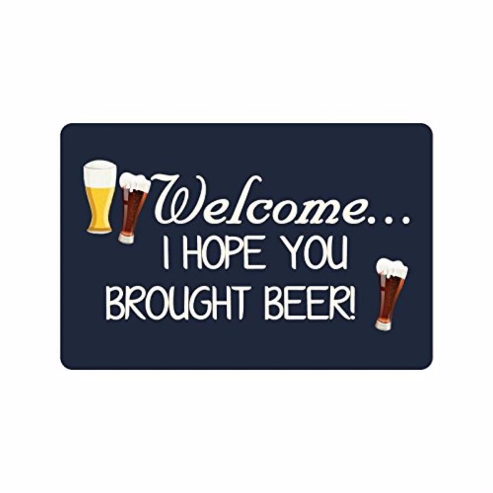 US $23 99  Funny Saying & Quotes:Welcome I Hope You Brought Beer Machine  washable Doormat Mat-in Mat from Home & Garden on Aliexpress com   Alibaba