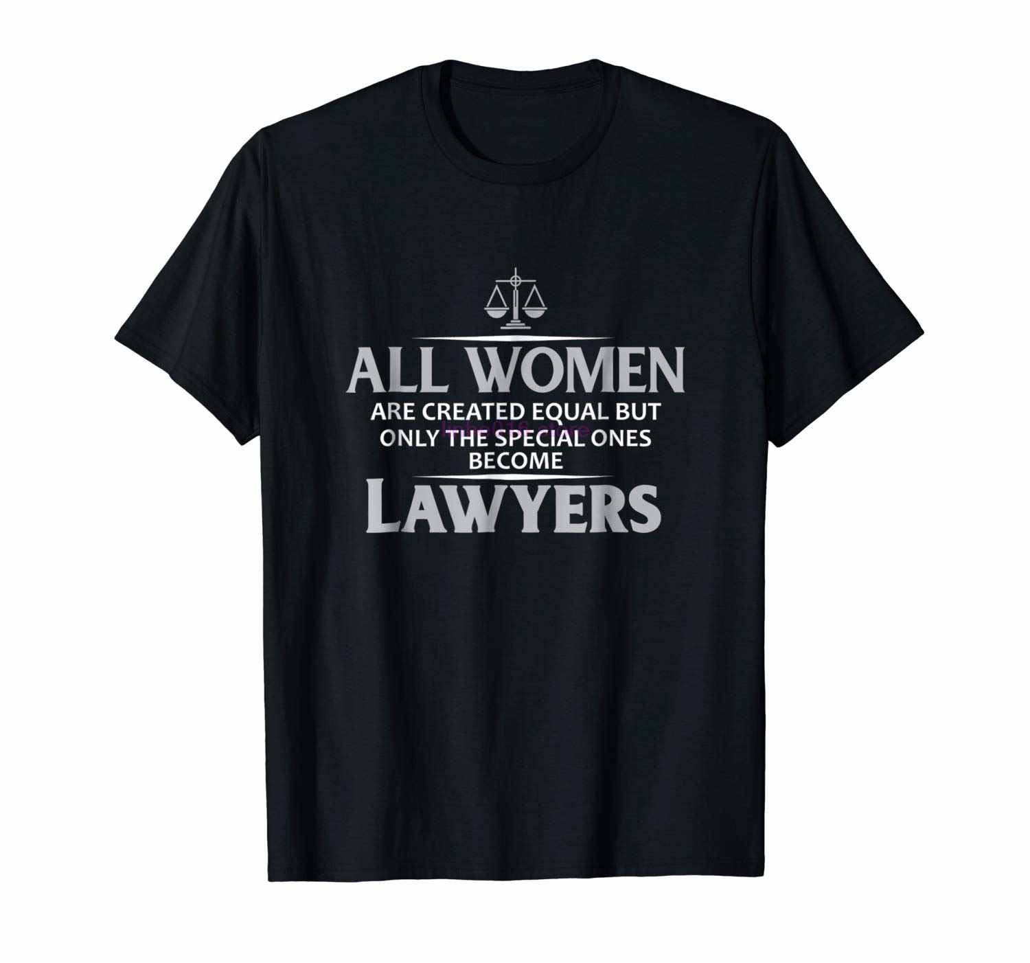 Brand Men Shirt All Women Are Equal Only Special Ones Become Lawyers Shirt