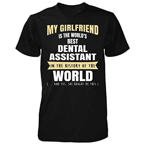 Gildan Man cheap T shirt My Girlfriend Is The World's Best Dental ...