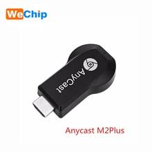Wechip адресации любому устройству группы M2 плюс Miracast/Chromecast HD 1080 P ТВ stick Беспроводной Wi-Fi Дисплей ключ для IOS IPhone IPad android/Windows