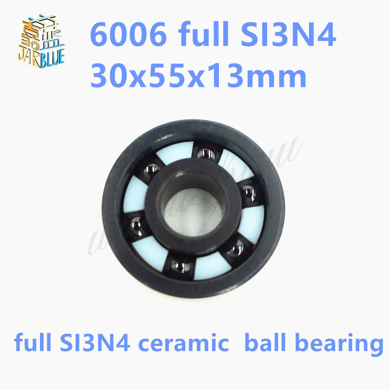 Free shipping 6006 full SI3N4 ceramic deep groove ball bearing 30x55x13mm free shipping 6806 full si3n4 p5 abec5 ceramic deep groove ball bearing 30x42x7mm 61806 full complement