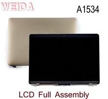 WEIDA 95% Новый ЖК-дисплей 12 «для Macbook retina A1534 дисплей сенсорный экран полная сборка Замена A1534 золото/серебро/серый