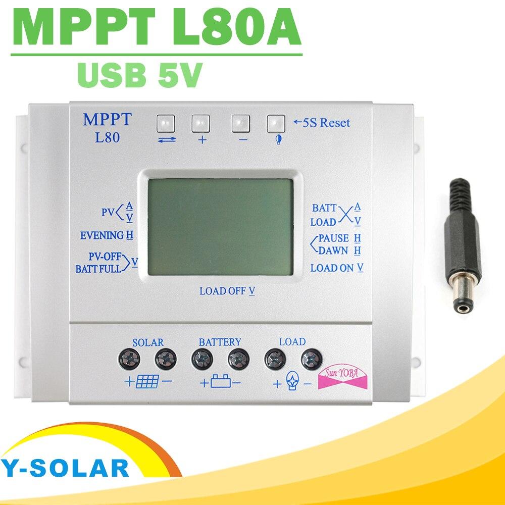 Y-SOLAR MPPT 80A Solar Charge Controller 12V 24V Regulador Solar 80A for Max 48V Input with Light and Timer Control USB 5VOutput