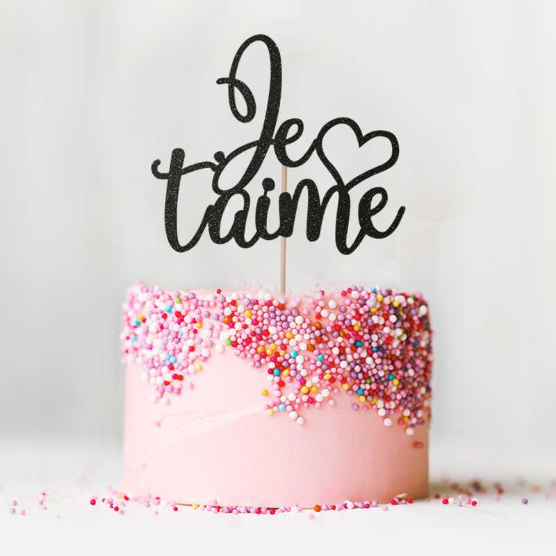 Je T Aime Cake Topper Glitter Paris Theme Wedding Decor Anniversary Engagement Party Decorations Supplies Cake Accessory