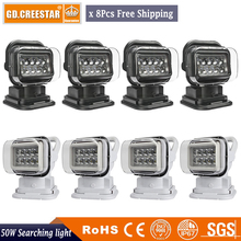 GDCREESTAR 8pcs Factory Sale Free Shipping 50w led searchlight for boat 4x4 4wd Car with Wireless Control Searching Light