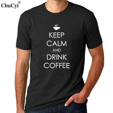 Mens Fashion Coffee Harajuku Saying T Shirt Keep Calm And Drink Coffee T-shirt Hipster White Black Cotton Tee Shirt Homme