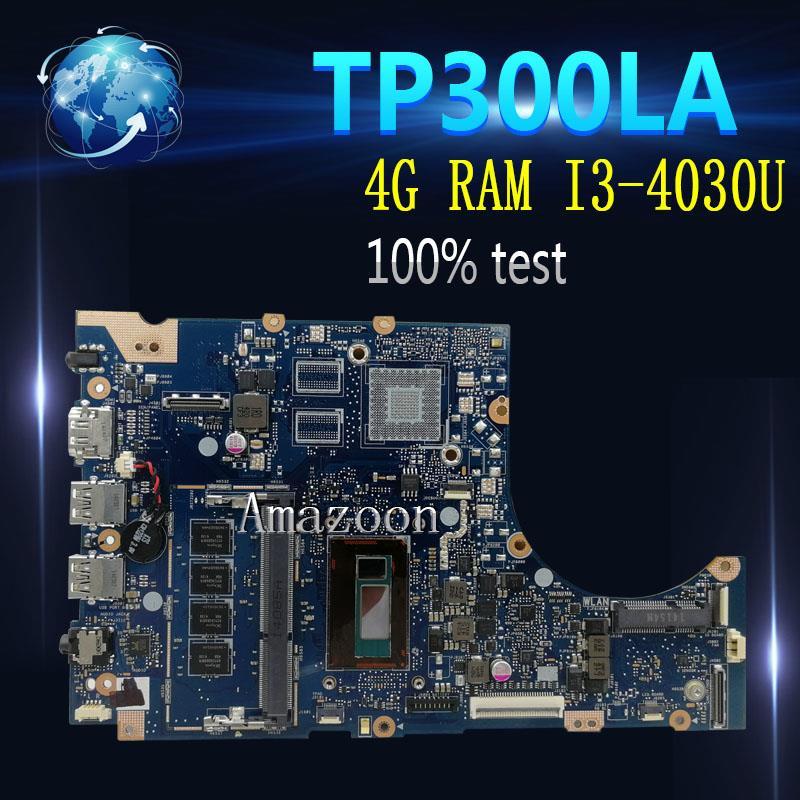 Amazoon  TP300LA Laptop motherboard for ASUS TP300LA Q302LA Q302L TP300 TP300L Test original mainboard 4G RAM I3-4030UAmazoon  TP300LA Laptop motherboard for ASUS TP300LA Q302LA Q302L TP300 TP300L Test original mainboard 4G RAM I3-4030U