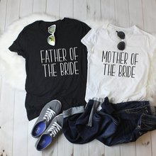 017d8c132 SHYUTEE father mother bride Stylish T-Shirt Bridsmaid Tumblr Couples Tee  Funny Cotton