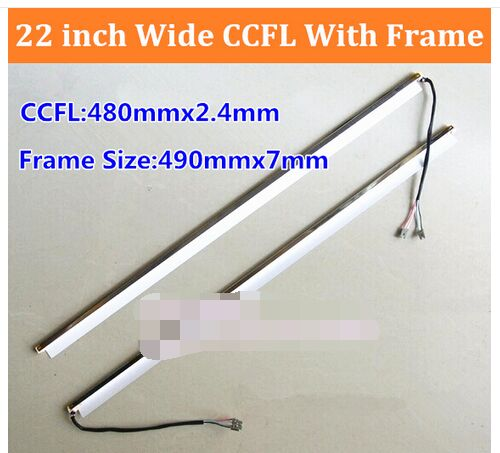 2PCS 22'' Inch Wide Dual Lamps CCFL With Frame,LCD Lamp Backlight With Housing,CCFL With Cover,CCFL:480mmx2.4mm,FRAME:490mmx7mm