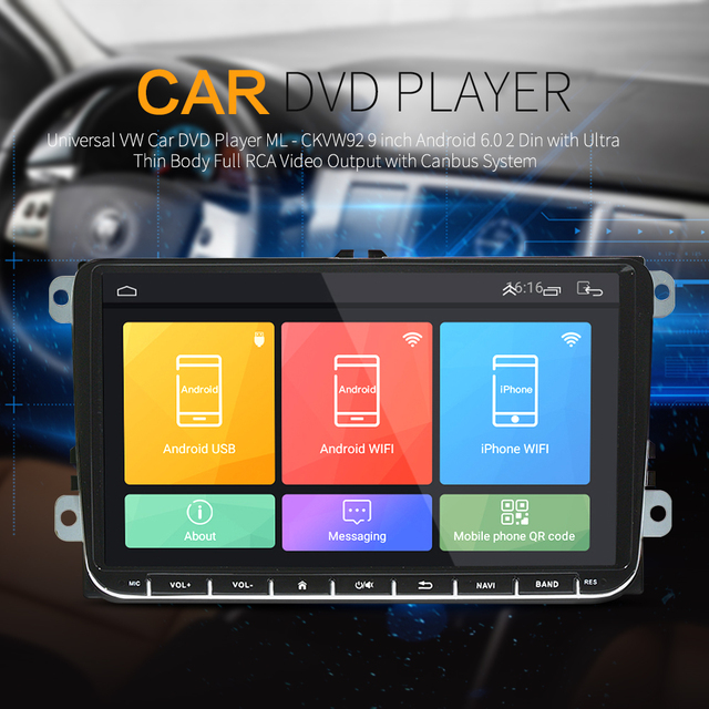 Universal VW Car DVD Player ML - CKVW92 9 inch Android 6.0 2 Din with Ultra Thin Body Full RCA Video Output with Canbus System