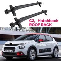 Rack para bagagem de carro  rack crossbar para teto  para citroen c3 hatchback 2017 + 5 portas  mvp  carga 150kg  barra led modificação correspondente do telhado