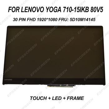 """replacement 15.6"""" LED LCD SCREEN FOR LENOVO IDEAPAD YOGA 710-15IKB 80V5 FHD 1920*1080 30PIN FRU:5D10M14145 Module TOUCH +DISPLAY"""
