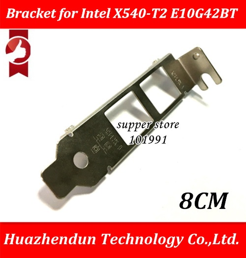 1PCS  Low Profile Bracket for Intel X540-T2 Dual Port NIC