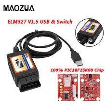 Maozua OBD2 ELM327 V1.5 USB สวิทช์ OBD เครื่องสแกนเนอร์สำหรับโฟกัส ELM327 V1.5ดัดแปลงเปิดซ่อนสำหรับ Ford Forscan HS CAN/MS CAN