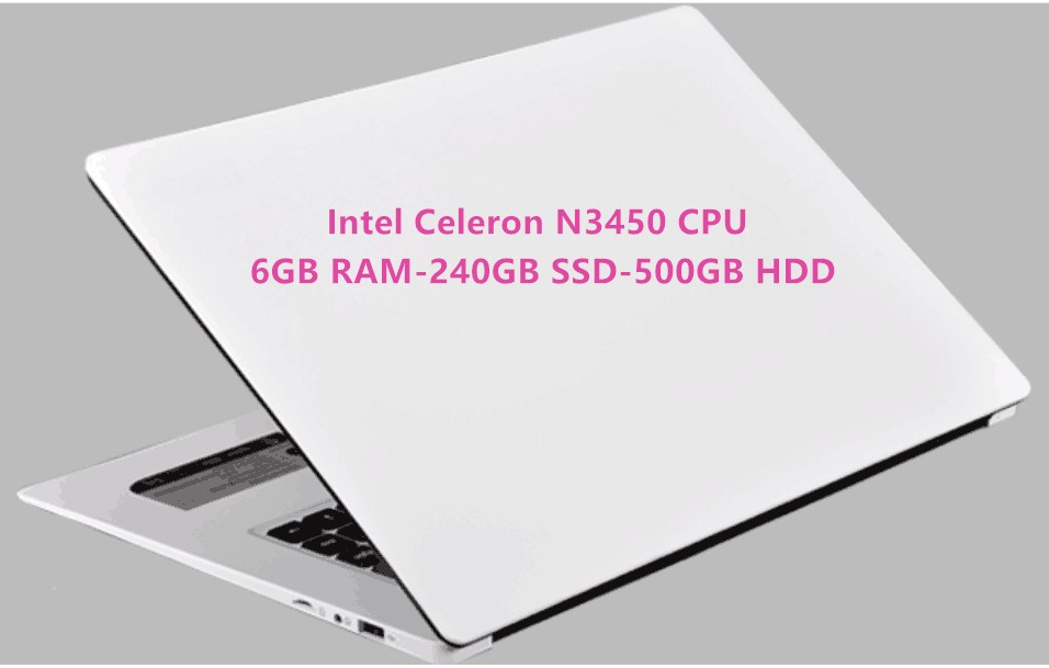 6GB RAM+240GB SSD+500GB HDD Intel Celeron N3450 CPU Quad Core Notebook laptops 15.6 1920X1080P LED 16:9 HD USB 3.0 on for SALE