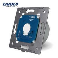 Livolo основание сенсорного экрана настенный выключатель света Бесплатная доставка, стандарт ЕС, AC 220 ~ 250 В, VL-C701