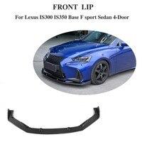 Carbon Fiber Front Bumper Lip Spoiler Kinnschutz Schürze für Lexus IS300 IS350 Basis F sport Limousine 4-Tür 17-18 stoßstange Wache