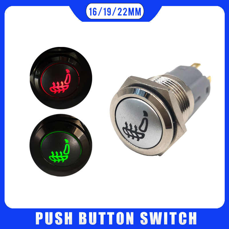 16mm 19mm 22mm Car Seat Heating Push Button Light Momentary Latching 12V Switch  3V 5V 12V 24V 220V LED Light Car Start Speaker