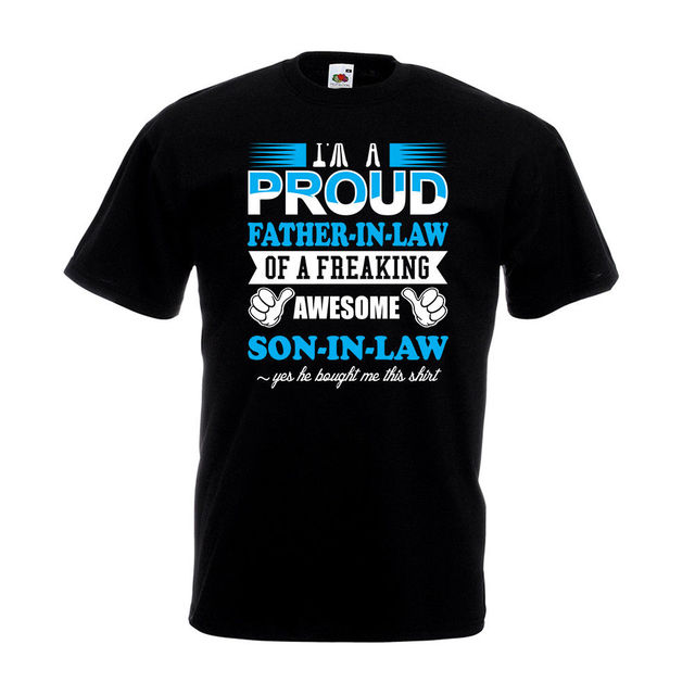 proud father in law son t shirt fathers day birthday christmas gift dad hip hop - What To Get Father In Law For Christmas