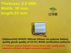 (10 peças/lote) 3.7 V 403035 380 mah bateria de lítio-ion bateria de polímero de qualidade de produtos de qualidade de autoridade de certificação CE FCC ROHS