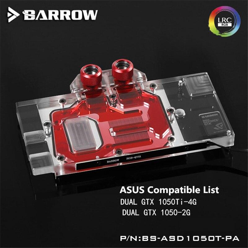 Original Barrow ASUS DUAL GTX 1050Ti-4G/1050-2G GPU Water cooling Block cooler Full Cove ...
