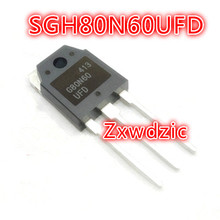 10Pcs SGH80N60UFD TO-3P SGH80N60 TO-247 G80N60 G80N60UFD 80N60 gt50jr22 to 3p