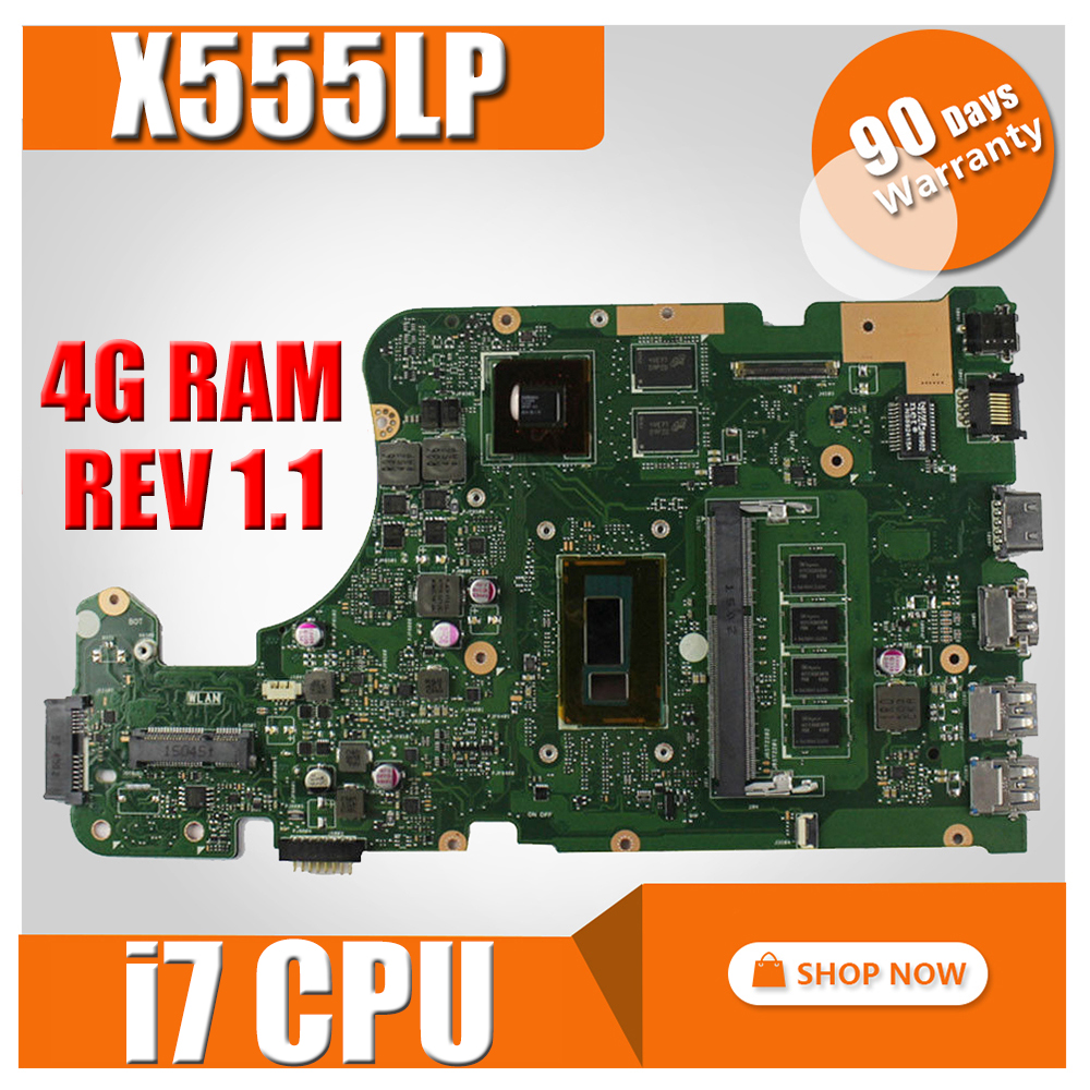 with i7 cpu X555LP REV 1.1 Motherboard 4GB RAm FOR ASUS X555L X555LD X555LDB X555LJ X555LF X555LI laptop Mainboard motherboard original x751ld rev 2 0 for asus x751ln x751lj k751l laptop motherboard ddr3 with i7 4710 cpu 4gb ram mainboard 100% tested