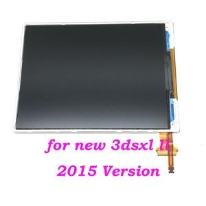 Image 2 - Новая версия для Nintendo New 3DS XL LL, оригинальный Нижний ЖК экран для N3DSXL, 2015