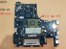 KFU For Lenovo FOR ideapad G50-45 Laptop motherboard 15 Inch ACLU5 ACLU6 NM-A281 WITH A6-6310 CPU onboard DDR3 100% TEST(China)