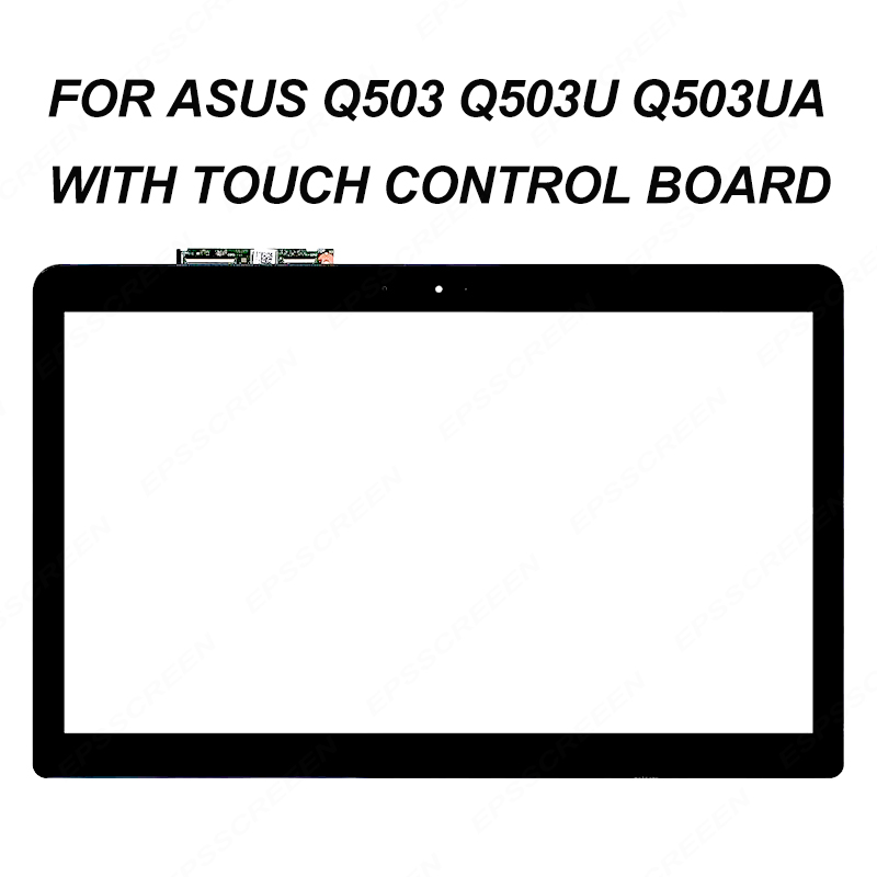 15.6'' Touch Screen Digitizer For Asus Q503 Q503U Q503UA-BHI5T16 Q503UA-BSI5T17 digitizer front glass with touch control board