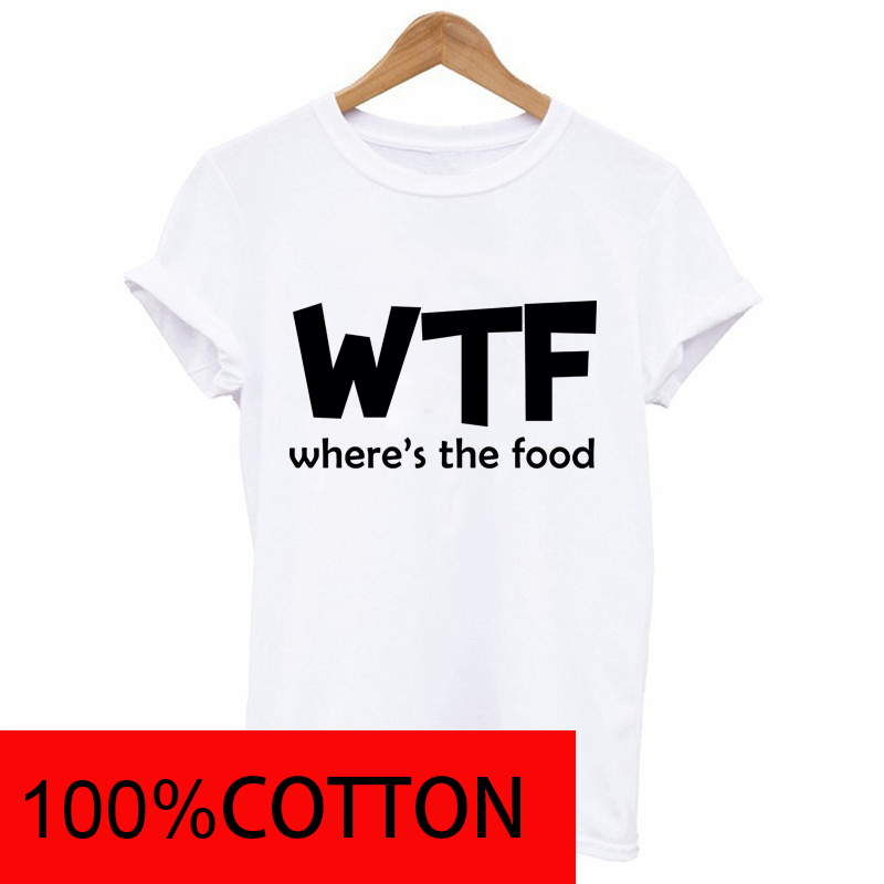 Women WTF WHERE'S THE FOOD Letter tshirt 100Cotton Funny Casual Hipster t t shirt Lady White Black Gray Top Tees Drop  TZ203-902