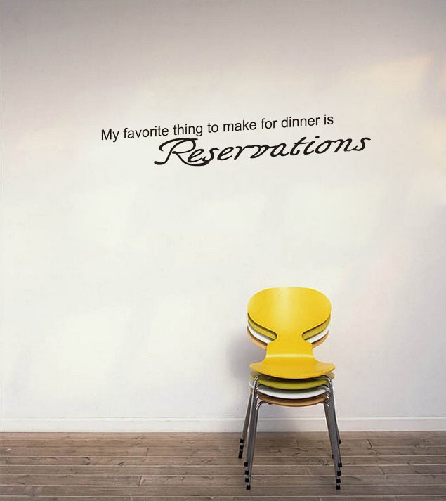 My Favourite thing to make for dinner is reservations Vinyl wall Decal Sticker