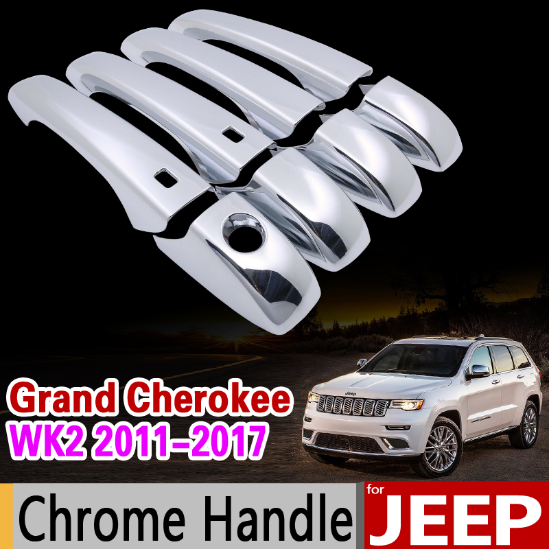 for JEEP Grand Cherokee WK2 2011-2017 Chrome Handle Cover Trim Set 2012 2013 2014 2015 2016 Car Accessories Sticker Car Styling partol car roof rack cross bars crossbars aluminum 68 kg 150lbs cargo luggage carrier top for jeep grand cherokee 2011 2016