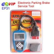 5pcs/ DHL Quicklynks EP31 Auto Scanner Electronic Parking Brake (EPB) Service Tool EP 31 Electronic Parking Brake Service