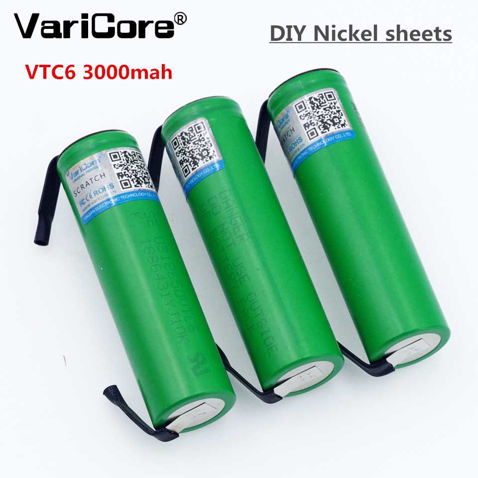 VariCore VTC6 3.7V 3000 mAh 18650 Li-ion Rechargeable Battery 30A Discharge for US18650VTC6 batteries + DIY Nickel Sheets 18v 6000mah rechargeable battery built in sony 18650 vtc6 li ion batteries replacement power tool battery for makita bl1860