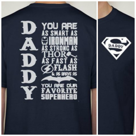 09bc172f Super Daddy t shirt men TWO SIDES Favorite Superhero Daddy shirt perfect  gift for dad casual printed tee US plus size s-3xl