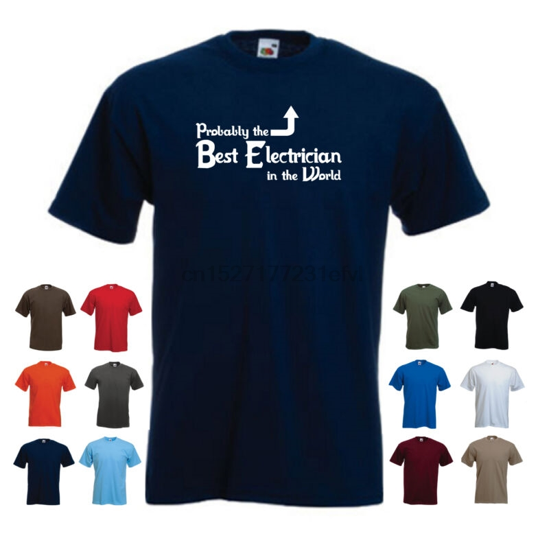 'probably The Best Electrician In The World' Funny Men's Sparky Job T-shirt Promote The Production Of Body Fluid And Saliva