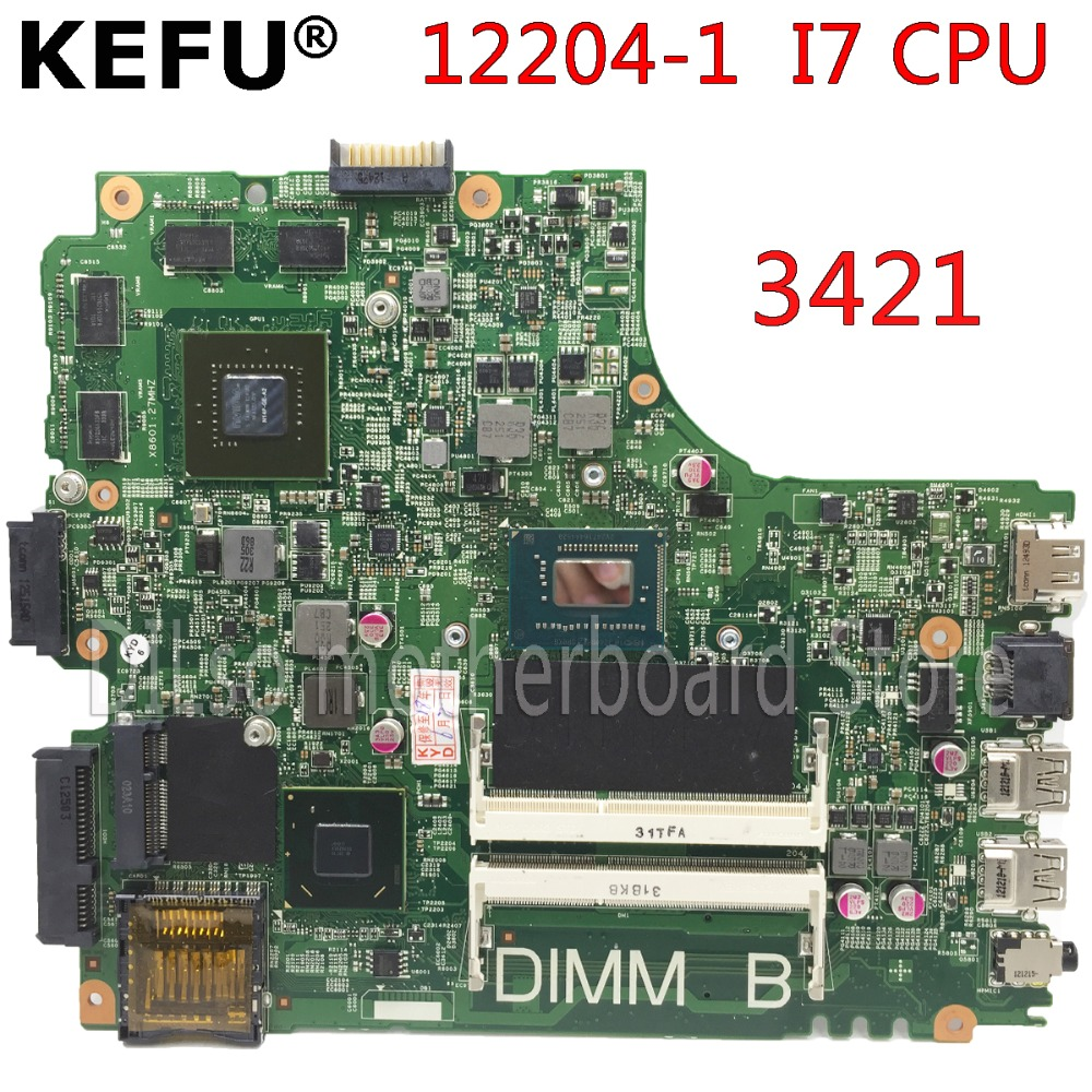 KEFU 12204-1 3421 motherboard for dell  INSPIRON 3421 laptop motherboard 12204-1 i7 CPU orginal Test motherboardKEFU 12204-1 3421 motherboard for dell  INSPIRON 3421 laptop motherboard 12204-1 i7 CPU orginal Test motherboard