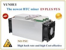 Najnowszy Asic Bitcoin Górnik UŻYWANE Ebit E9 Plus 9 T 14nm Górnik BTC Miner (bez zasilacza) wysoki Koszt effectiv niż S9