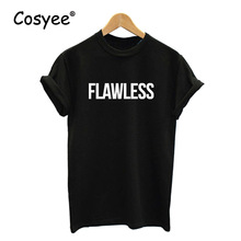 2016 New Arrival Black White FLAWLESS Printed Women's Summer Slim American Vogue Hipster Harajuku Cotton T Shirt Ladies Top Tee